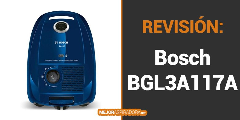 Opiniones Aspiradora de Trineo Con Bolsa Bosch BGL3A117A