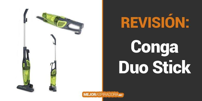 Opiniones Aspirador Conga Duo Stick Easy de Cecotec