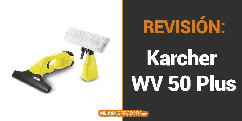 Opiniones Aspirador Limpiacristales Karcher WV 50 Plus
