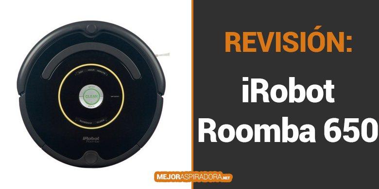 iRobot Roomba 650 – Opiniones y Análisis