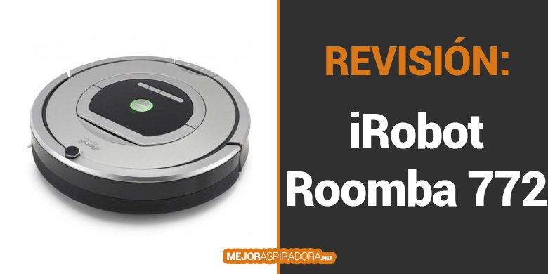 Robot Aspirador iRobot Roomba 772 – Opiniones y Análisis