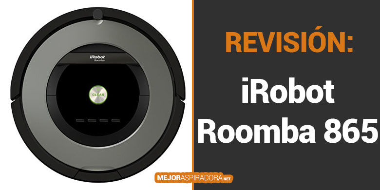Robot Aspirador iRobot Roomba 865 – Opiniones
