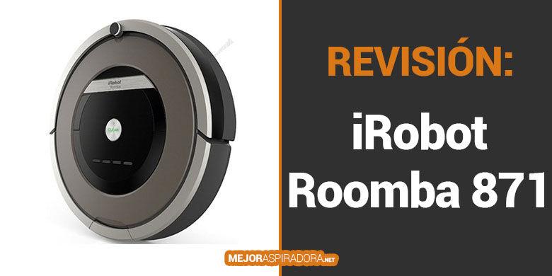 Opiniones del Robot Aspirador iRobot Roomba 871