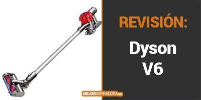 Aspirador Escoba Dyson V6 opiniones