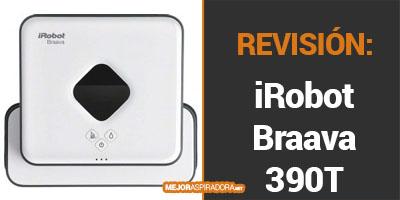iRobot Braava 390T Opiniones